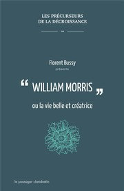 "La couverture de ""Critique de la raison automobile, William Morris ou la vie belle et créatrice"" de Florent Bussy {JPEG}"